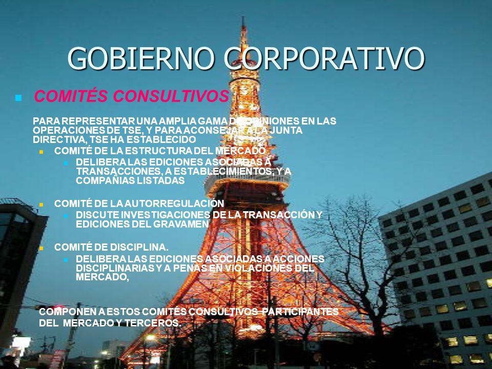 GOBIERNO CORPORATIVO COMITÉS CONSULTIVOS