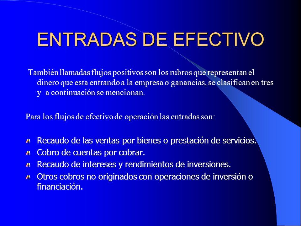 ENTRADAS DE EFECTIVO