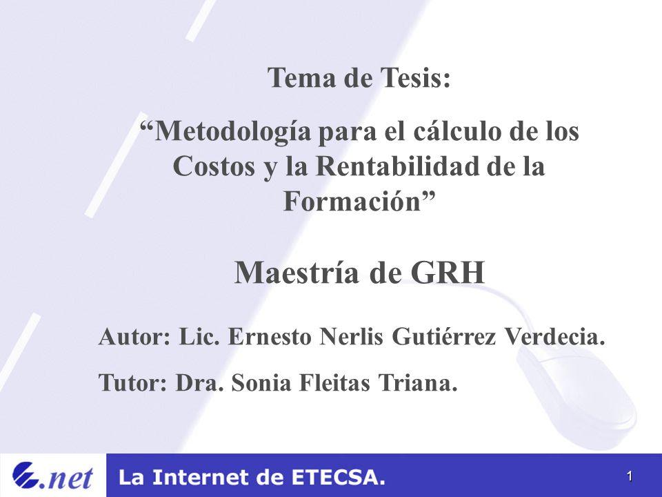 Maestría de GRH Tema de Tesis: