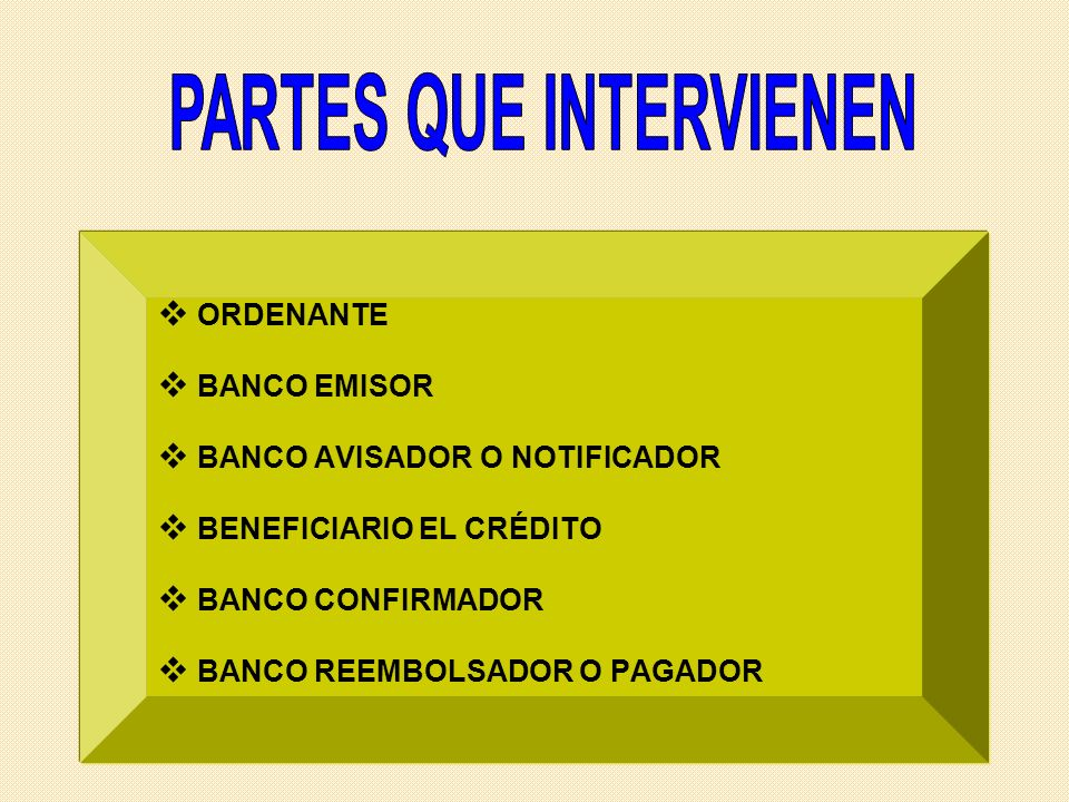 PARTES QUE INTERVIENEN
