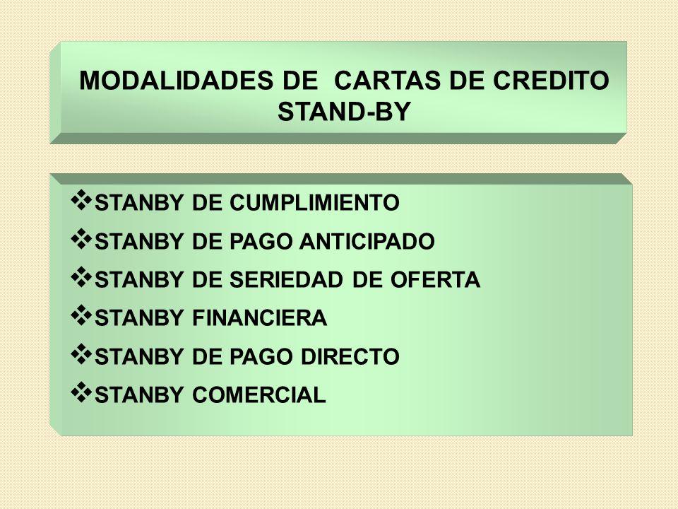 MODALIDADES DE CARTAS DE CREDITO STAND-BY