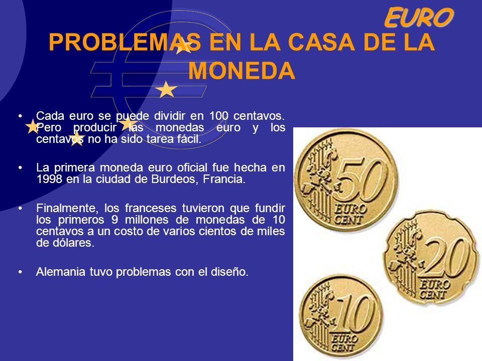 PROBLEMAS EN LA CASA DE LA MONEDA