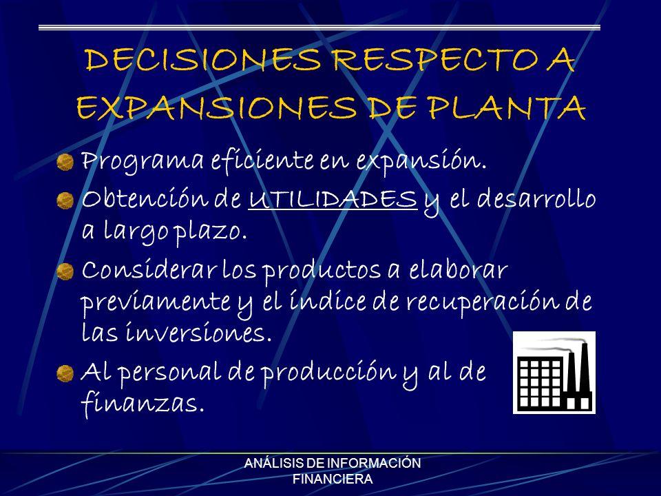DECISIONES RESPECTO A EXPANSIONES DE PLANTA