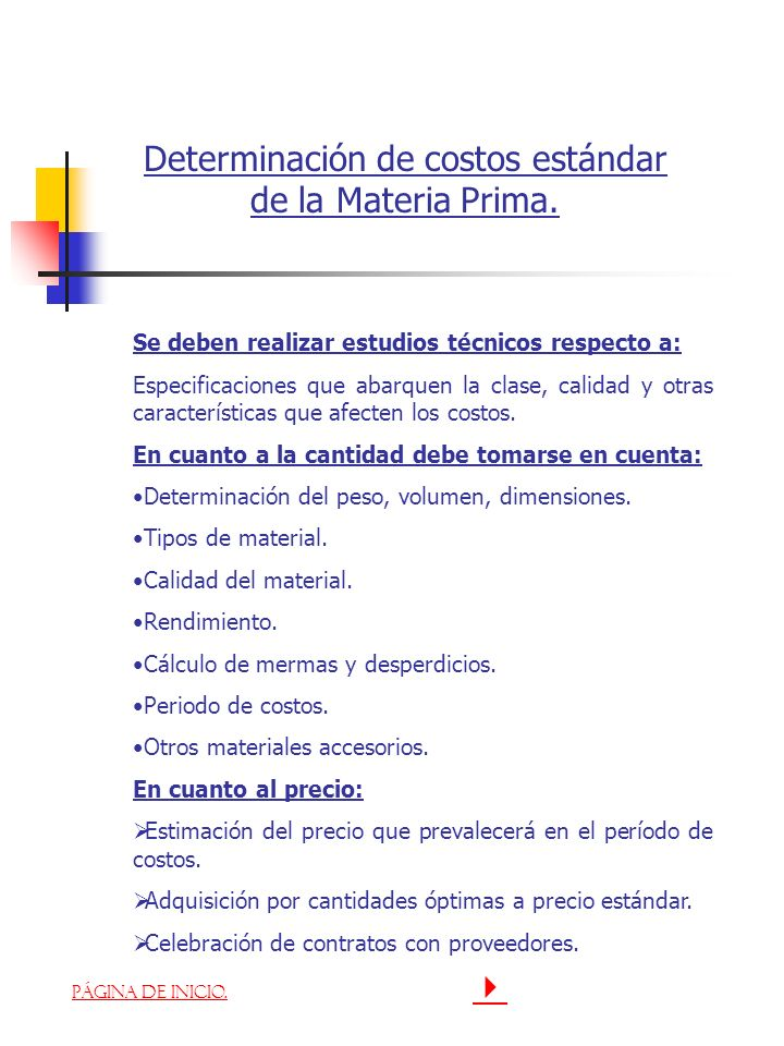 Determinación de costos estándar de la Materia Prima.