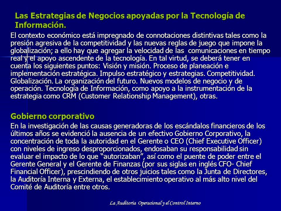 Las Estrategias de Negocios apoyadas por la Tecnología de Información.