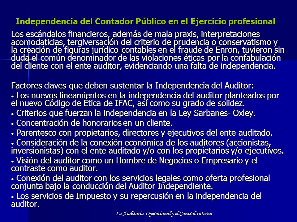 Independencia del Contador Público en el Ejercicio profesional