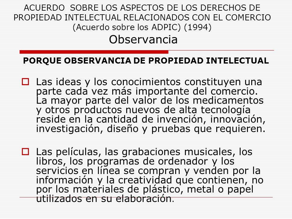 PORQUE OBSERVANCIA DE PROPIEDAD INTELECTUAL