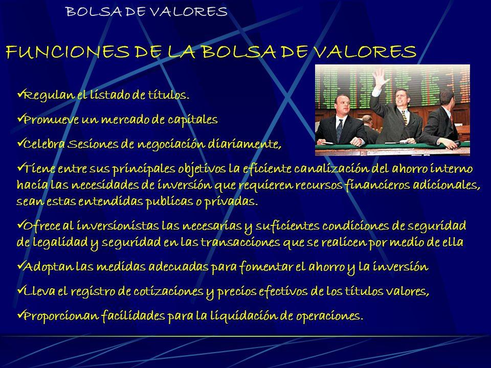FUNCIONES DE LA BOLSA DE VALORES