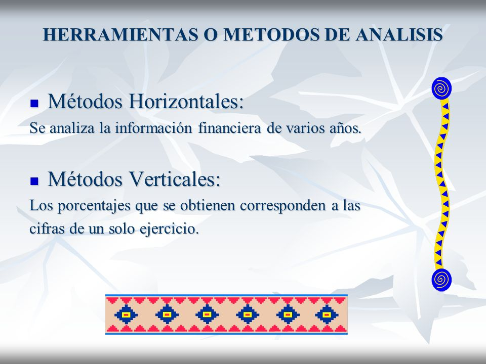 HERRAMIENTAS O METODOS DE ANALISIS