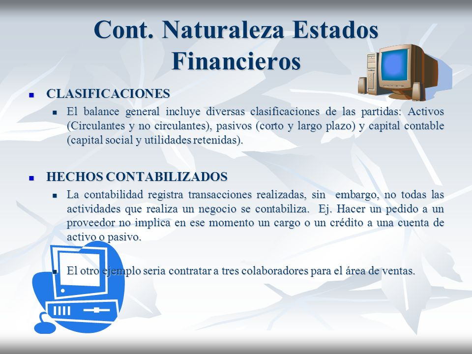Cont. Naturaleza Estados Financieros