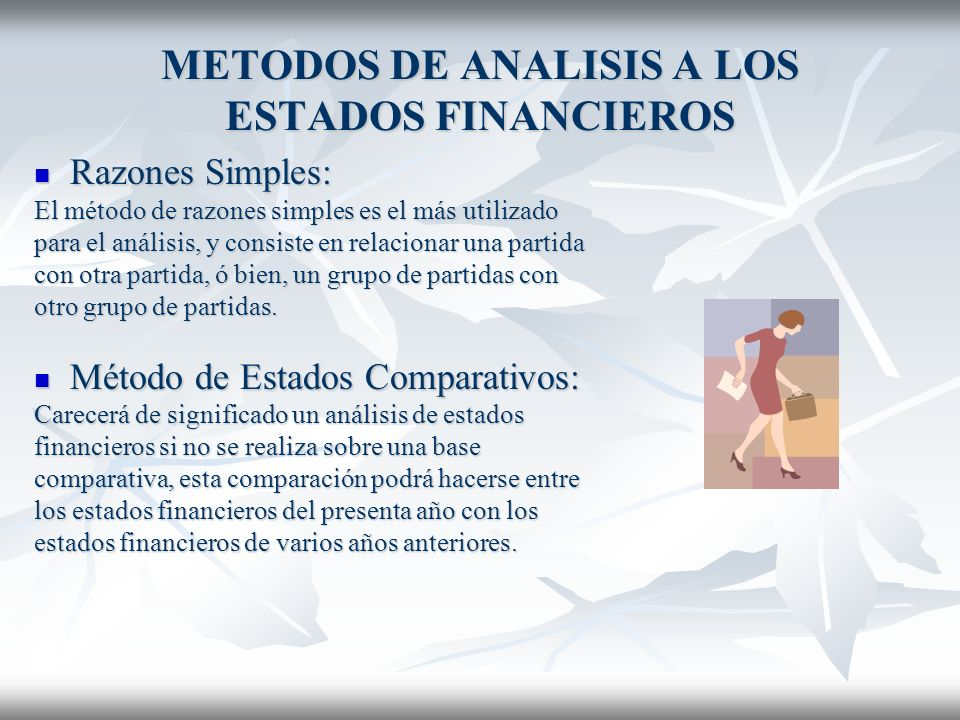 METODOS DE ANALISIS A LOS ESTADOS FINANCIEROS