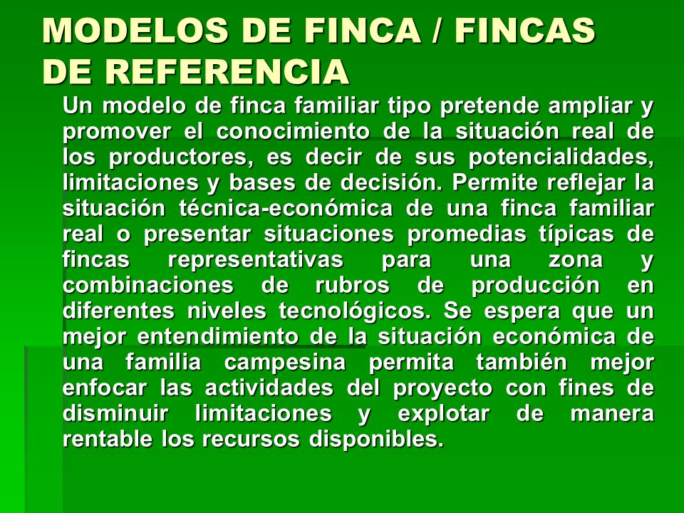 MODELOS DE FINCA / FINCAS DE REFERENCIA