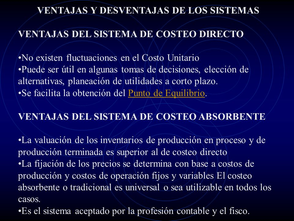 VENTAJAS Y DESVENTAJAS DE LOS SISTEMAS
