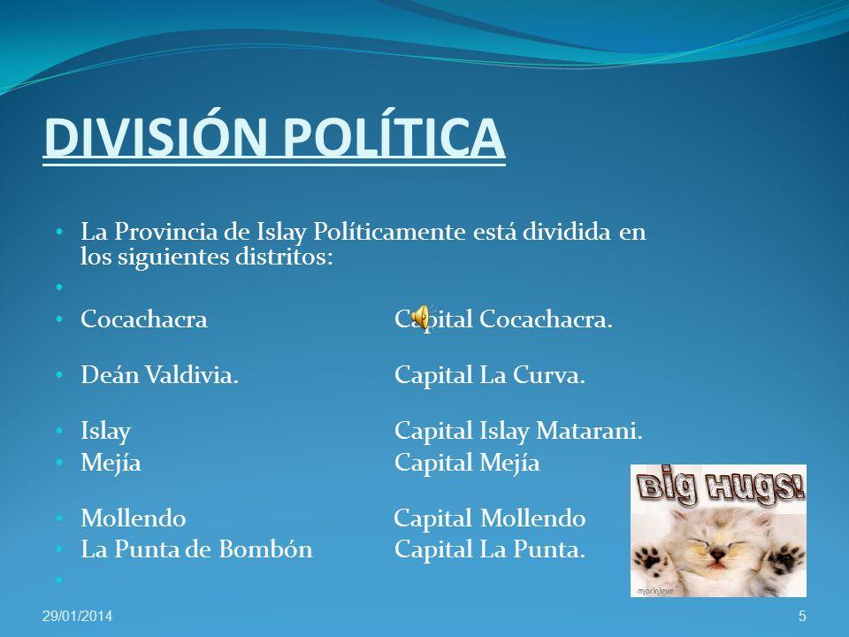 DIVISIÓN POLÍTICA La Provincia de Islay Políticamente está dividida en los siguientes distritos: