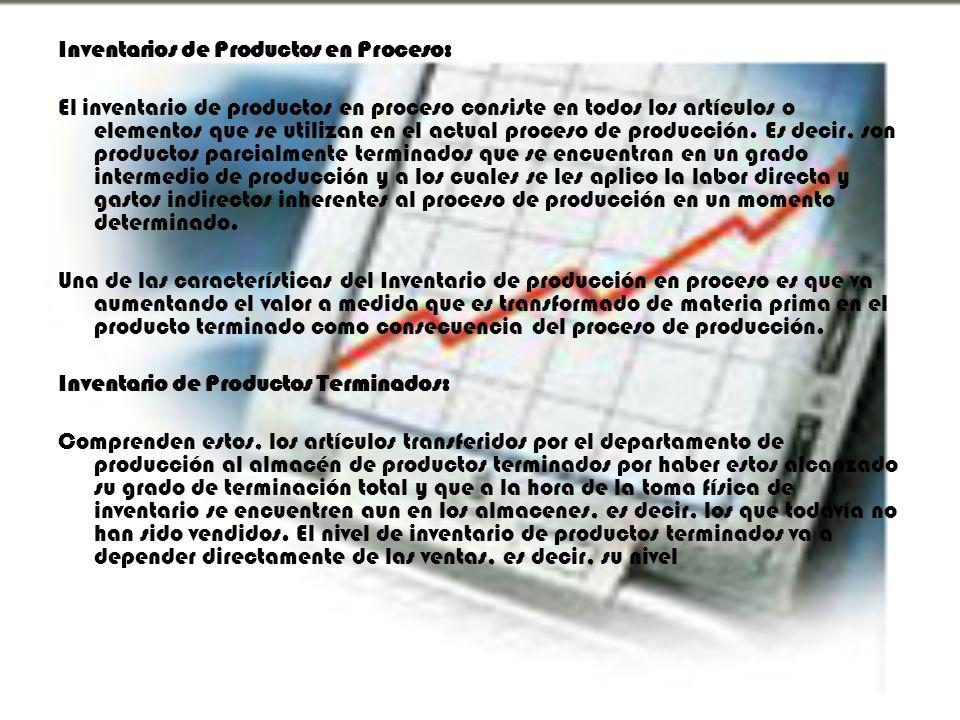 Inventarios de Productos en Proceso: