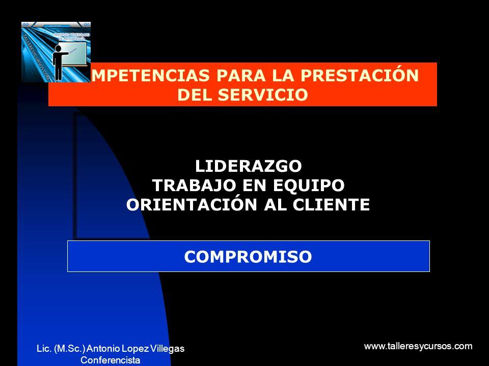 COMPETENCIAS PARA LA PRESTACIÓN DEL SERVICIO ORIENTACIÓN AL CLIENTE