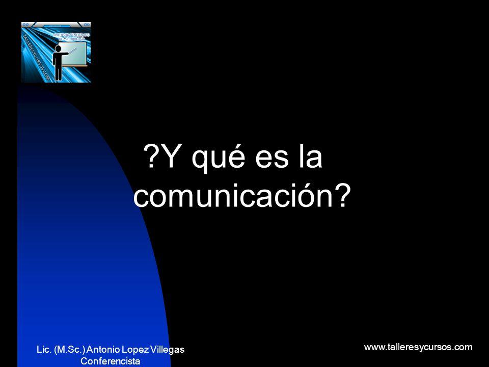 Y qué es la comunicación
