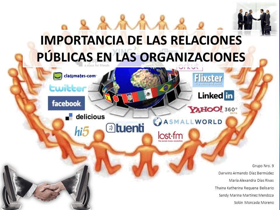 IMPORTANCIA DE LAS RELACIONES PÚBLICAS EN LAS ORGANIZACIONES