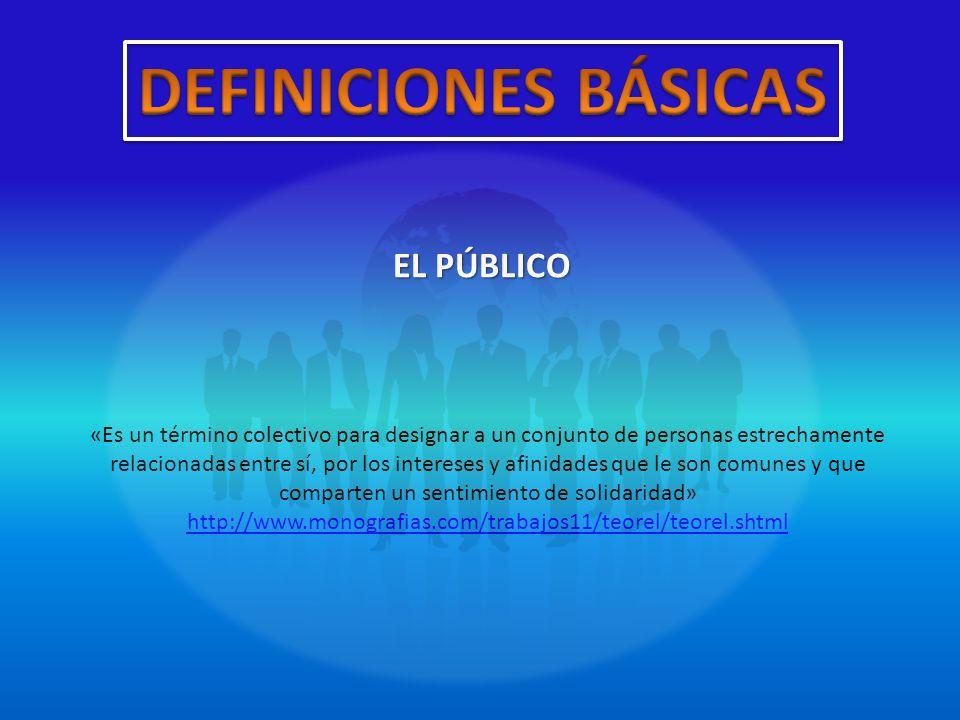 DEFINICIONES BÁSICAS EL PÚBLICO