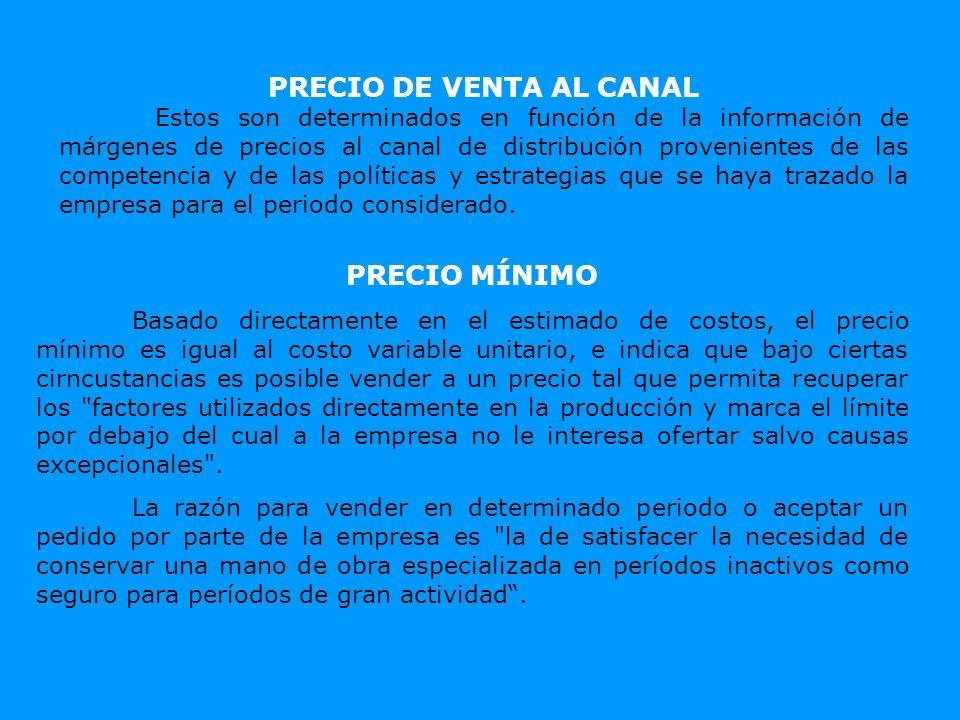 PRECIO DE VENTA AL CANAL