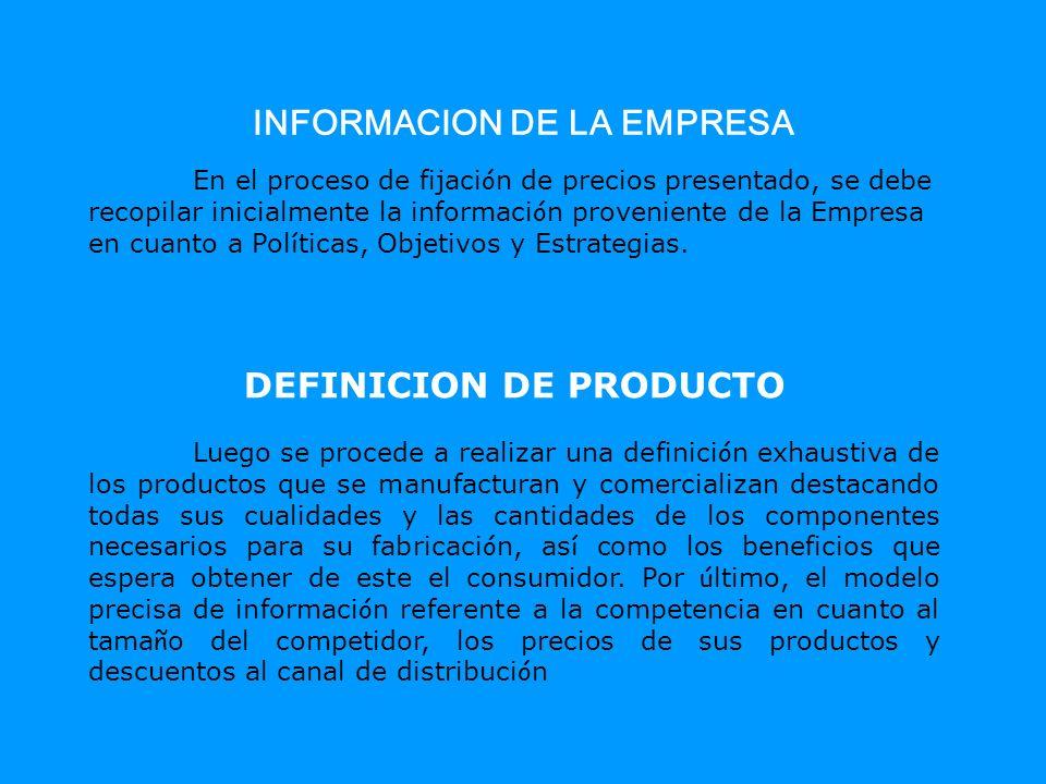INFORMACION DE LA EMPRESA DEFINICION DE PRODUCTO