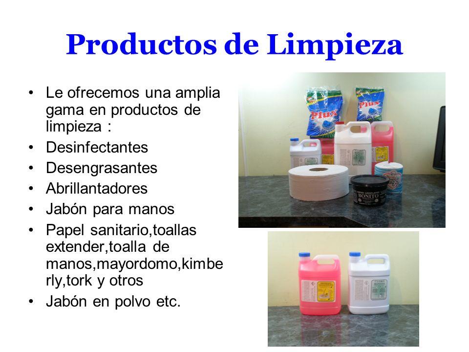 Productos de LimpiezaLe ofrecemos una amplia gama en productos de limpieza : Desinfectantes. Desengrasantes.
