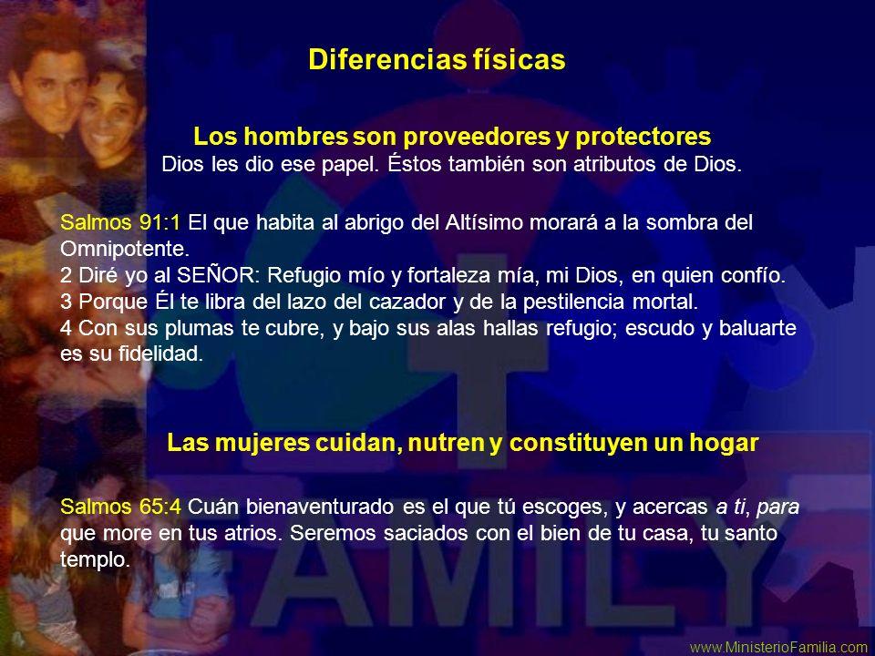 Diferencias físicas Los hombres son proveedores y protectores