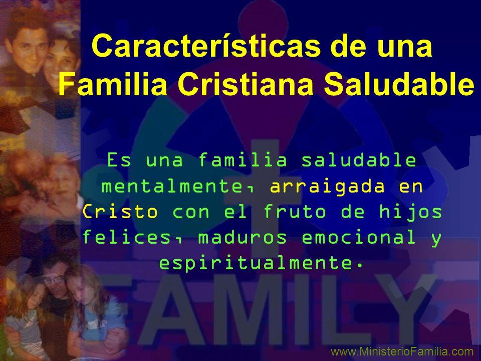Características de una Familia Cristiana Saludable