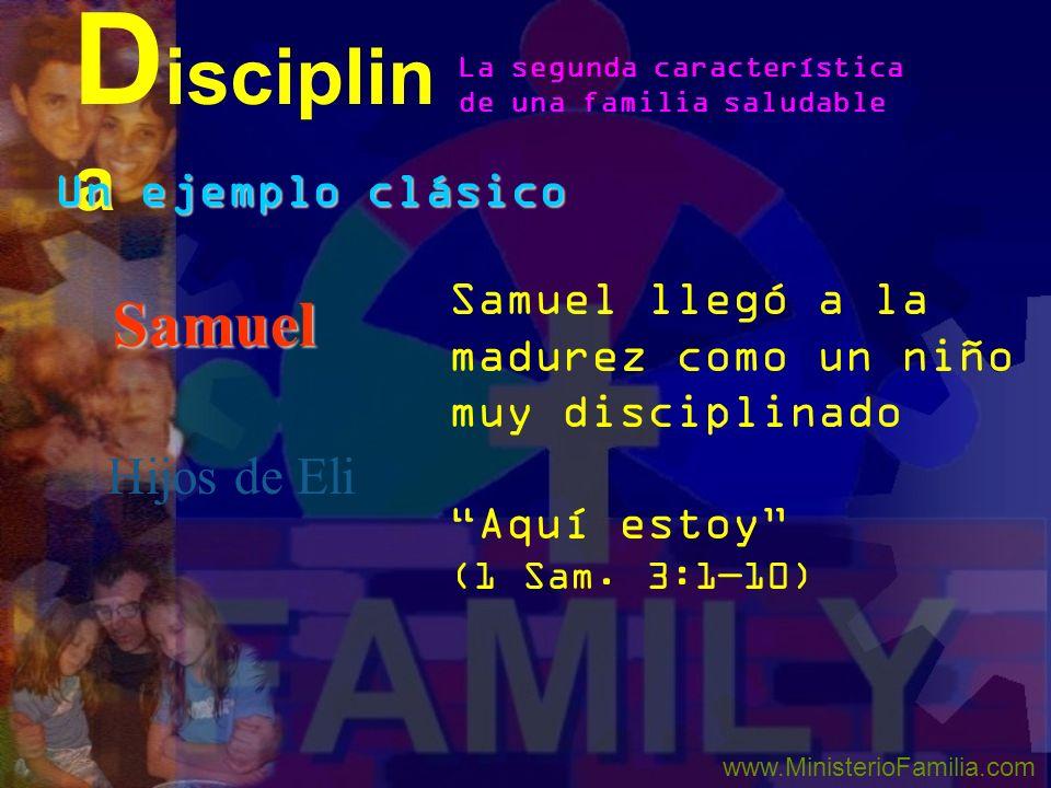 Disciplina Samuel Hijos de Eli Un ejemplo clásico