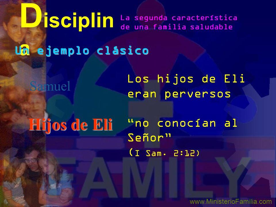 Disciplina Hijos de Eli Samuel Un ejemplo clásico