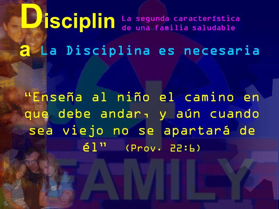 Disciplina La Disciplina es necesaria