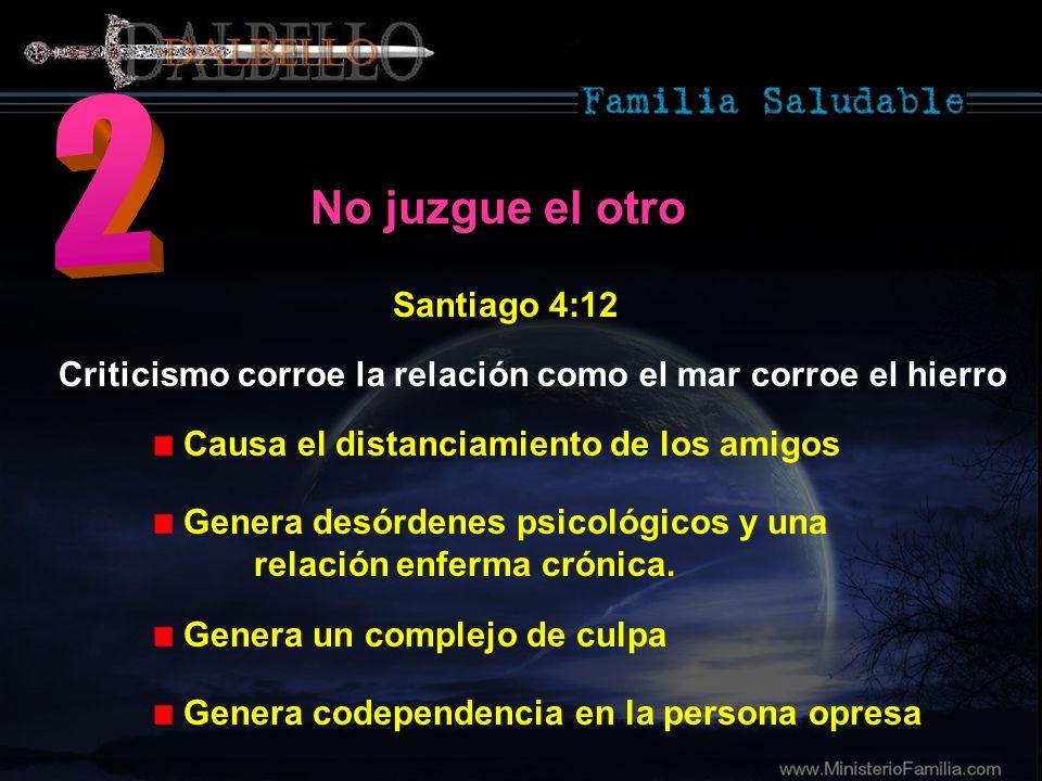 2 No juzgue el otro Santiago 4:12