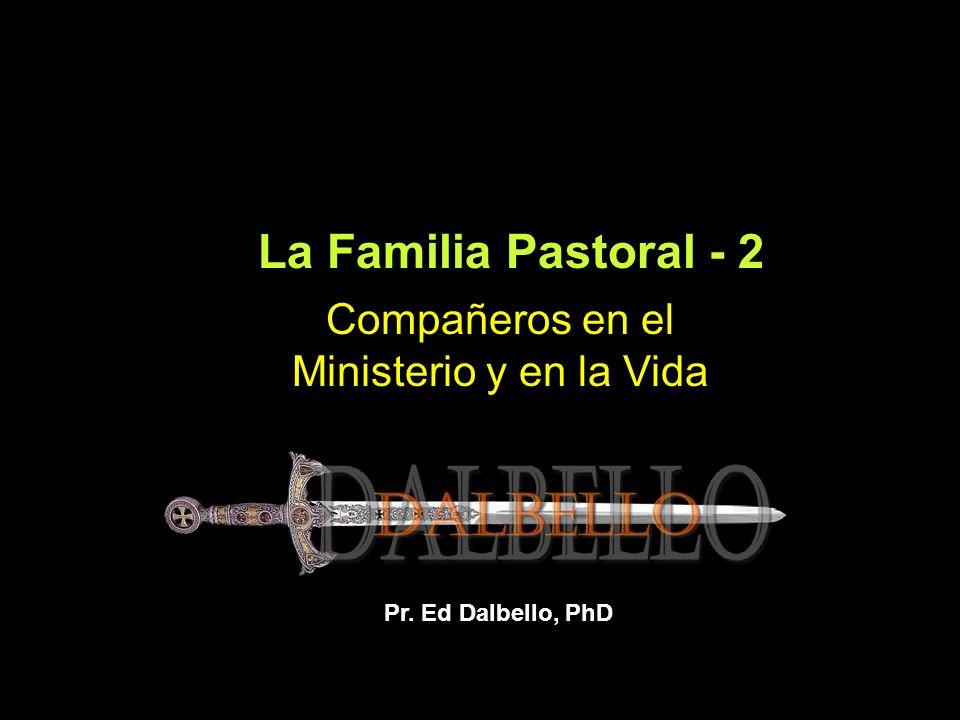 La Familia Pastoral - 2 Compañeros en el Ministerio y en la Vida