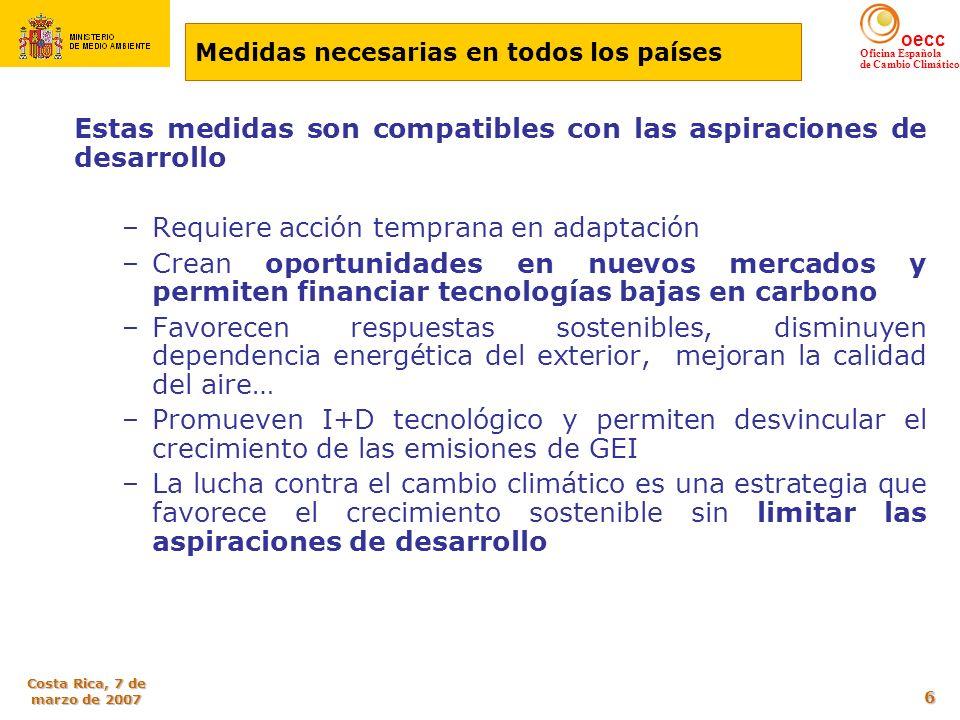 Estas medidas son compatibles con las aspiraciones de desarrollo