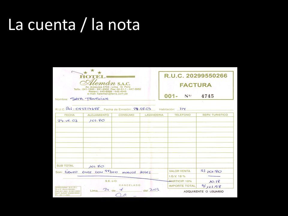 La cuenta / la nota