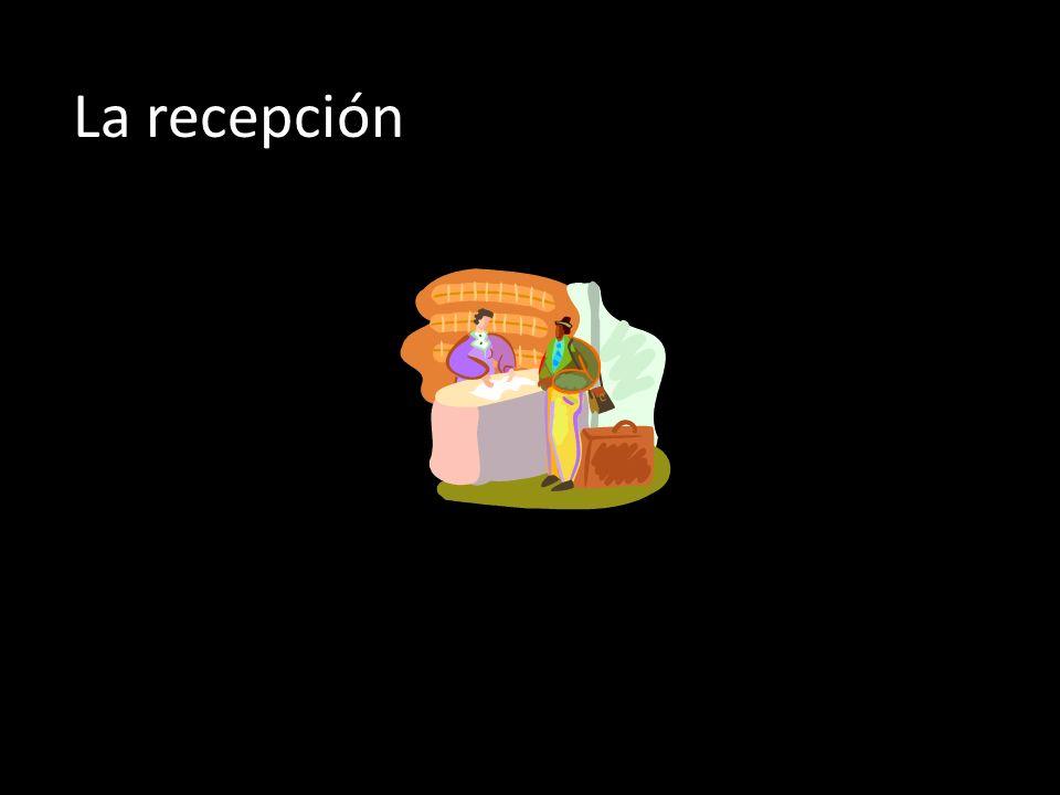 La recepción