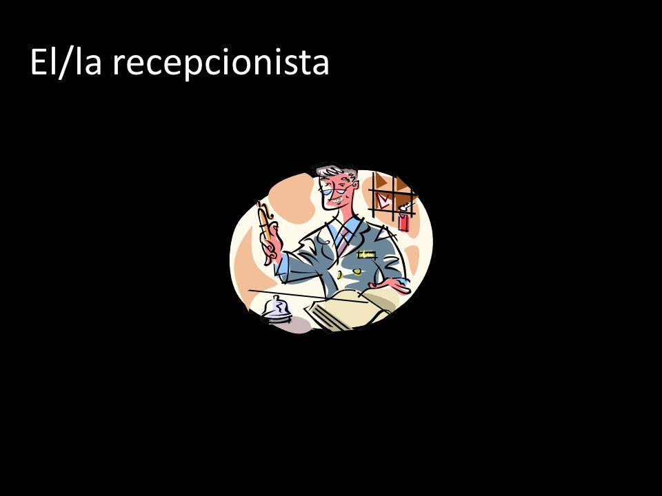 El/la recepcionista