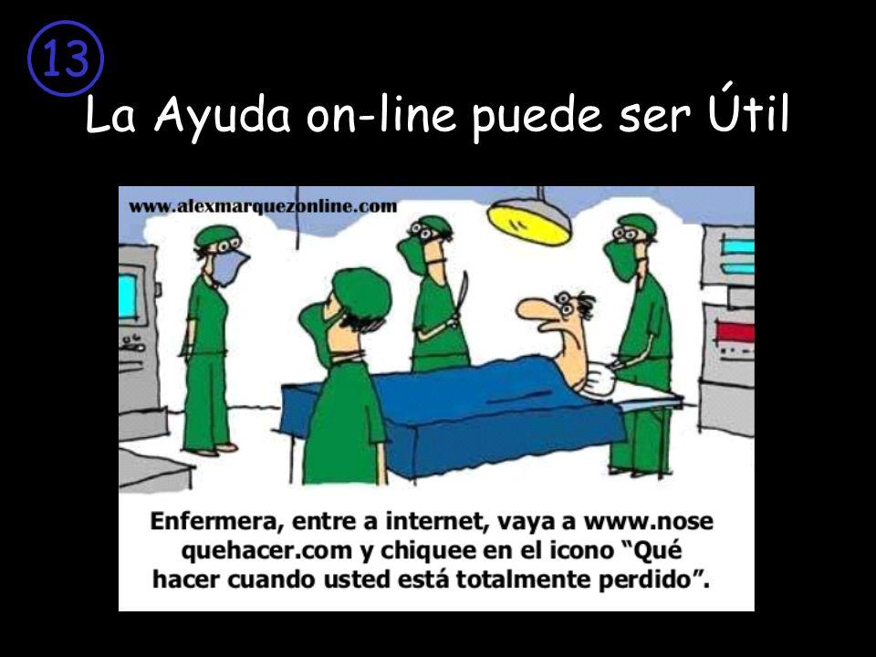La Ayuda on-line puede ser Útil