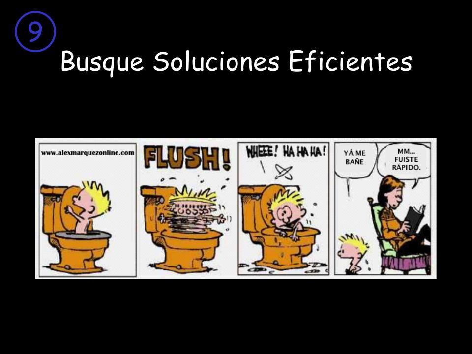 Busque Soluciones Eficientes