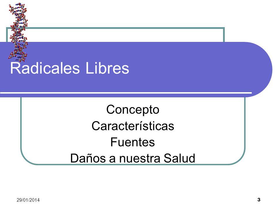 Concepto Características Fuentes Daños a nuestra Salud