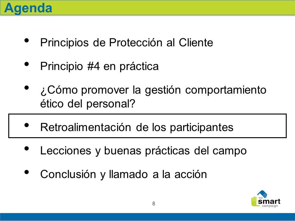 Agenda Principios de Protección al Cliente Principio #4 en práctica