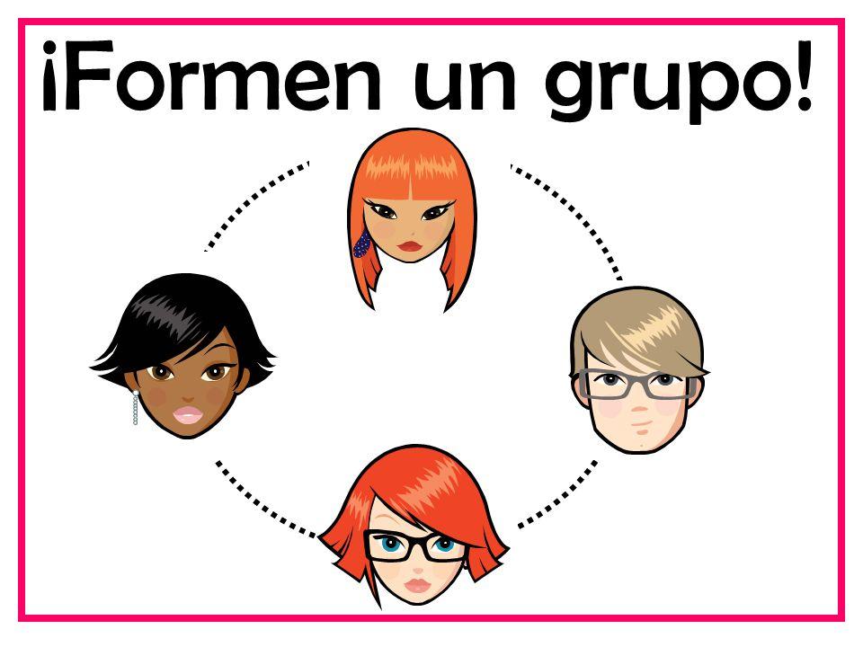 ¡Formen un grupo!