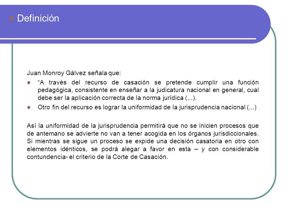 Definición Juan Monroy Gálvez señala que:
