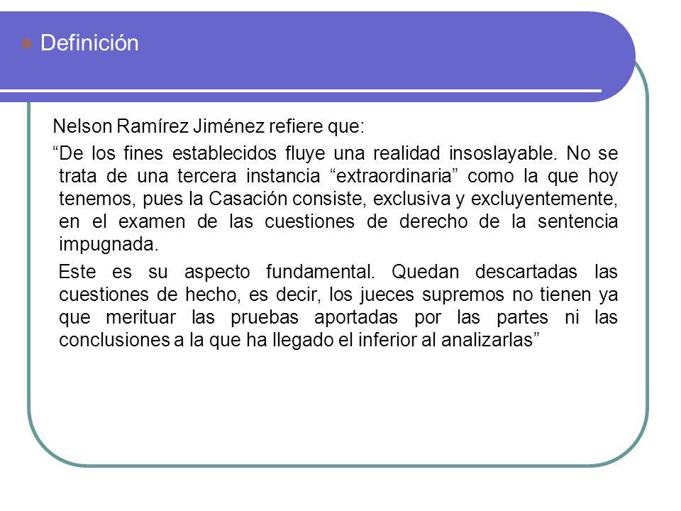 Definición Nelson Ramírez Jiménez refiere que: