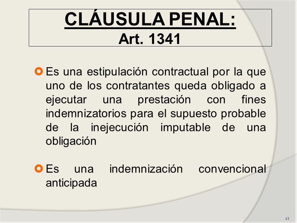 CLÁUSULA PENAL: Art. 1341