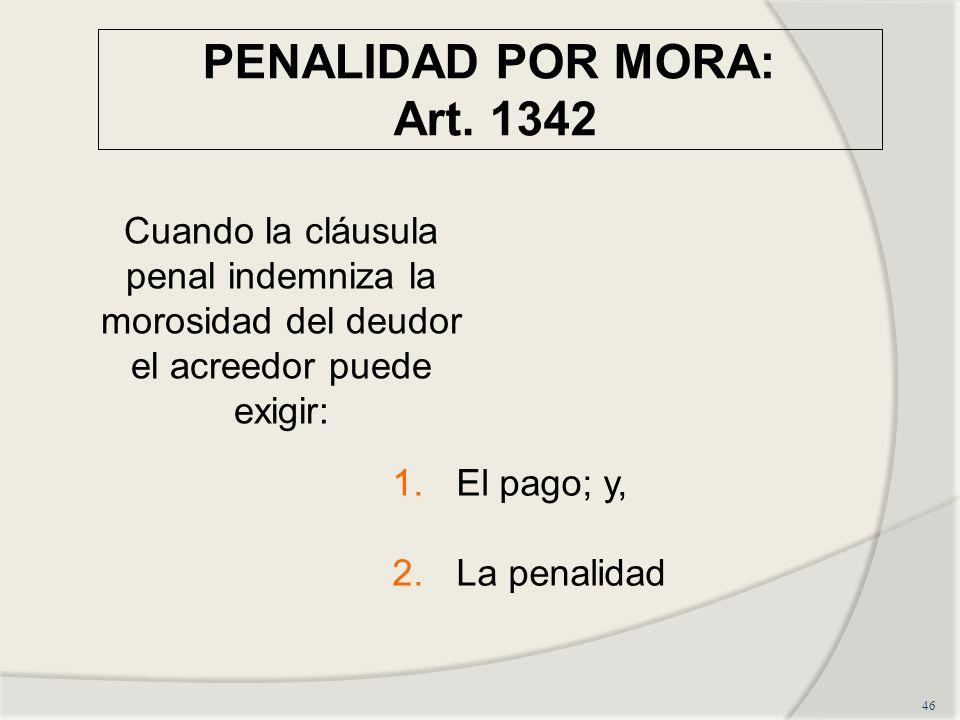PENALIDAD POR MORA: Art. 1342