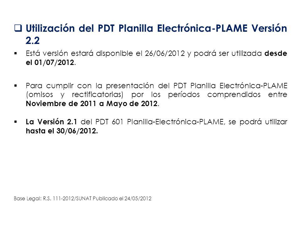 Utilización del PDT Planilla Electrónica-PLAME Versión 2.2