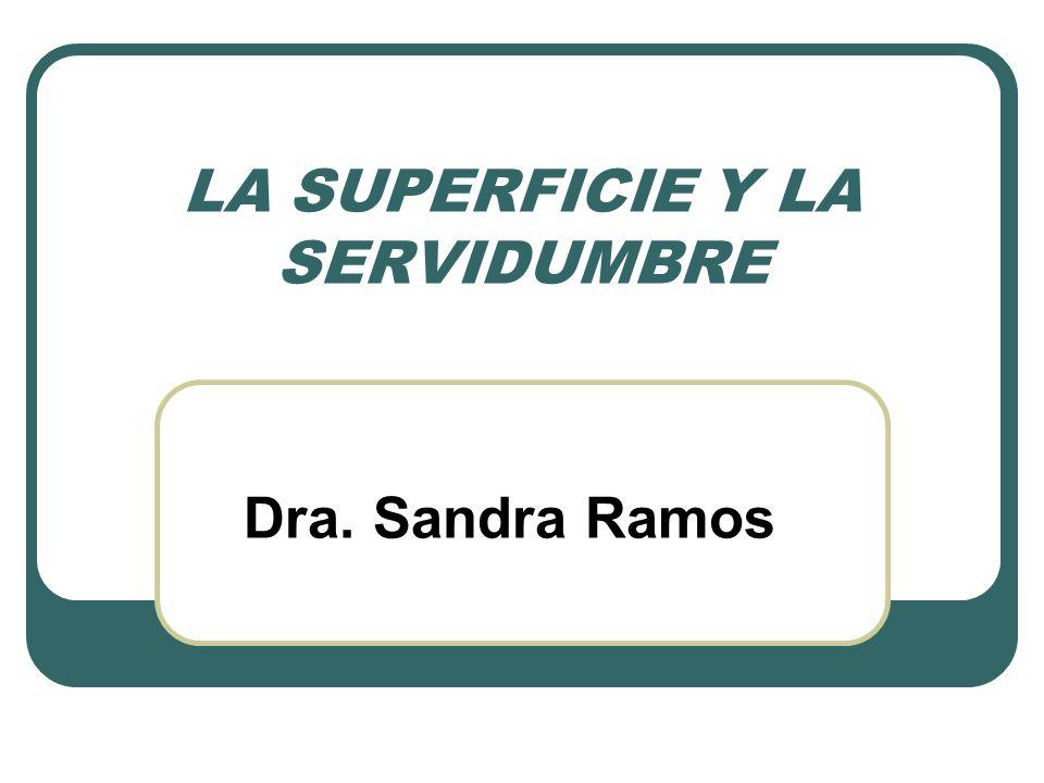 LA SUPERFICIE Y LA SERVIDUMBRE