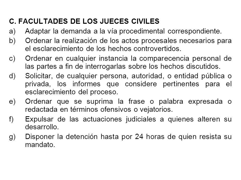 C. FACULTADES DE LOS JUECES CIVILES