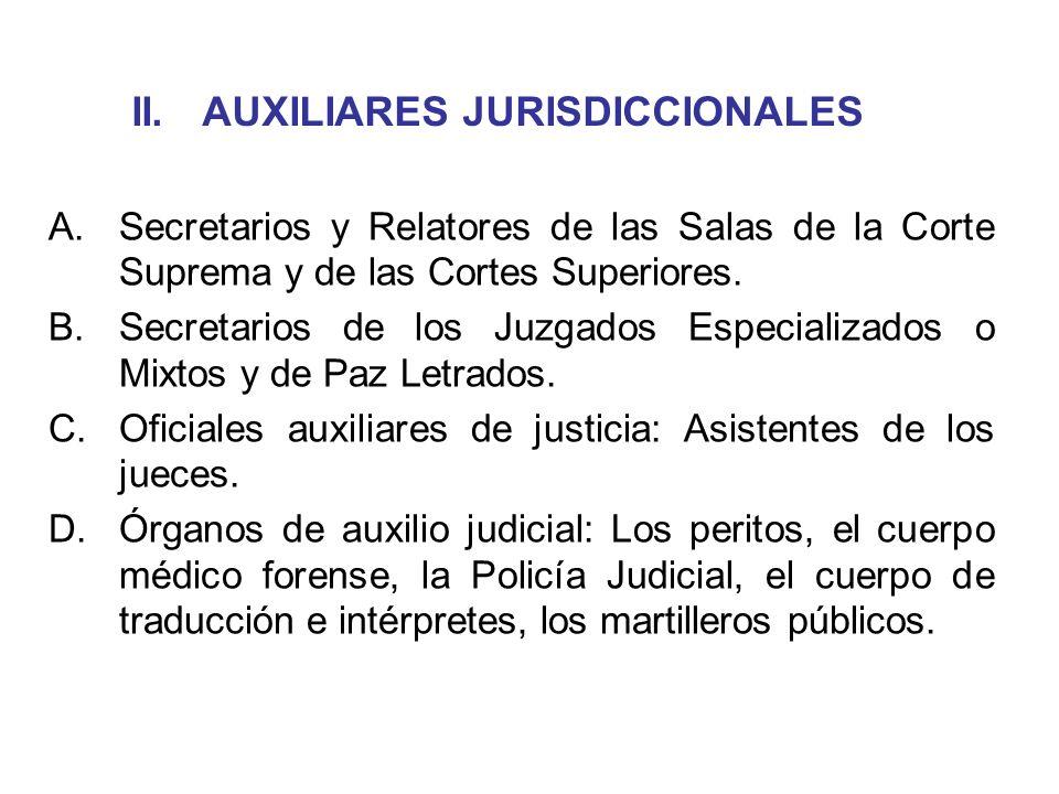 II. AUXILIARES JURISDICCIONALES